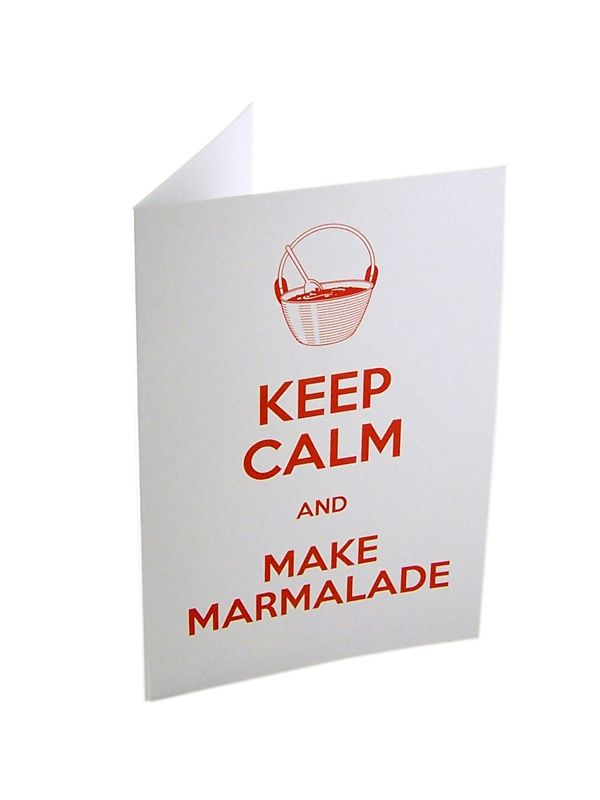 Keep Calm and Make Marmalade Card